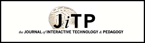 The Journal of Interactive Technology and Pedagogy